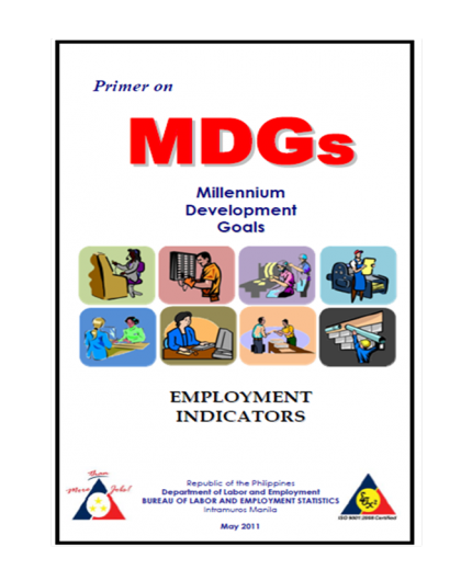 Primer on Millennium Development Goals Employment Indicators