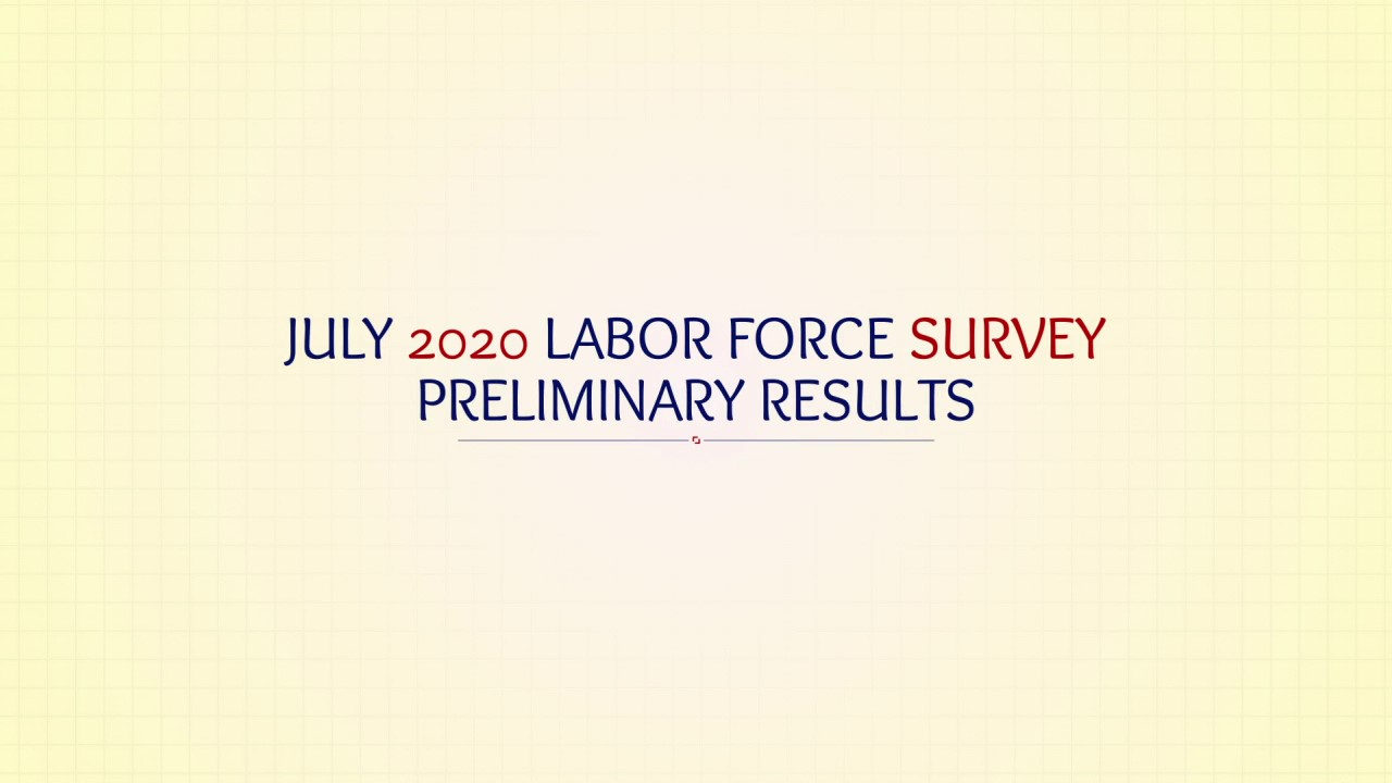 July 2020 Labor Force Survey (Preliminary Results)